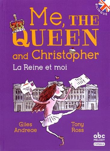 Me, the Queen and Christopher (bilingue)