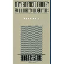 Mathematical Thought from Ancient to Modern Times Volume 3