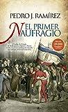 El primer naufragio: El golpe de Estado de Robespierre, Danton y Marat contra el primer parlamento elegido por sufragio universal masculino (Historia)