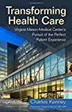 Image of Transforming Health Care: Virginia Mason Medical Center's Pursuit of the Perfect Patient Experience