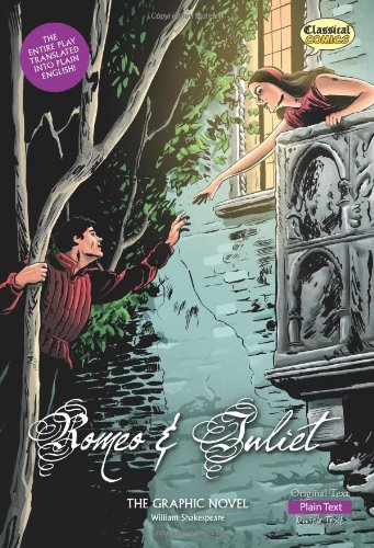 Romeo and Juliet The Graphic Novel: Plain Text (Classical Comics) (Novel Graphic Romeo Juliet)