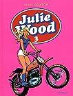 Julie Wood, L'intégrale - Tome 3 - Julie Wood intégrale 3