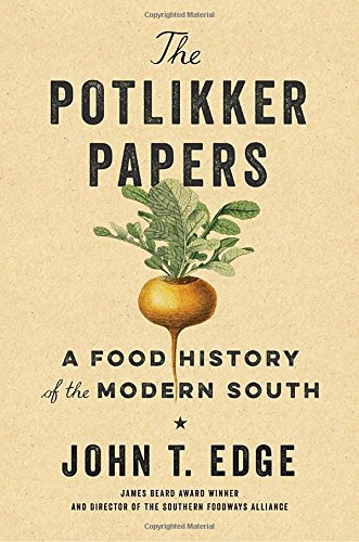 the-potlikker-papers-a-food-history-of-the-modern-south