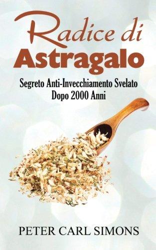 Price comparison product image Radice di Astragalo: Segreto Anti-Invecchiamento Svelato Dopo 2000 Anni