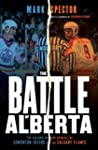 The Battle of Alberta: The Historic R...
