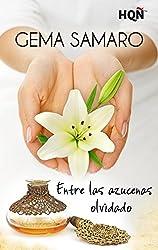 Entre las azucenas olvidado (Finalista Premio Digital) (HQÑ)