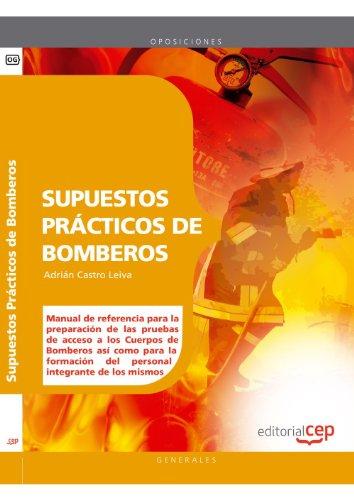 Supuestos Prácticos de Bomberos (Colección 67) por Adrián Castro Leiva