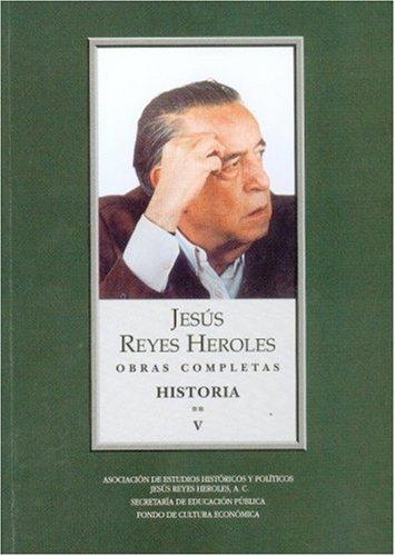 Obras Completas, V: Historia 2 Liberalismo Mexicano, I: Los Origenes (Vida y Pensamiento de Mexico)