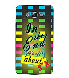 Fuson Designer Back Case Cover for Samsung Galaxy J7 J700F (2015) :: Samsung Galaxy J7 Duos (Old Model) :: Samsung Galaxy J7 J700M J700H (In the end its all )
