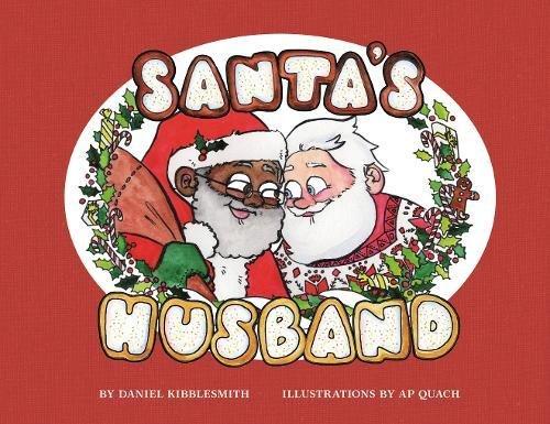 Santa's Husband por Daniel Kibblesmith