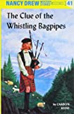 Clue of the Whistling Bagpipes (Nancy Drew Mysteries)