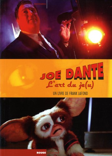 Joe Dante : L'art du je(u)