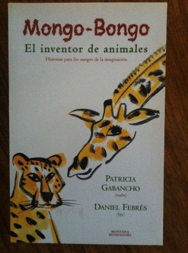 Mongo-bongo: El Inventor De Animales