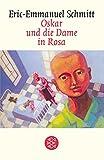 Oskar und die Dame in Rosa: Erz?hlung