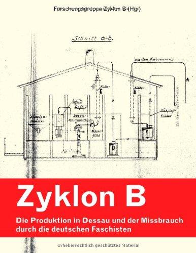 Zyklon B - Die Produktion in Dessau und der Missbrauch durch die deutschen Faschisten