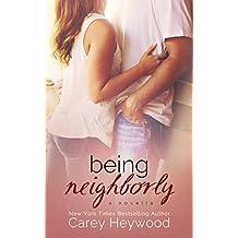 Being Neighborly: a novella