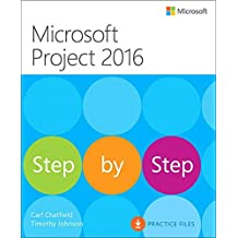 Microsoft Project 2016 Step by Step by Carl Chatfield (2016-05-07)
