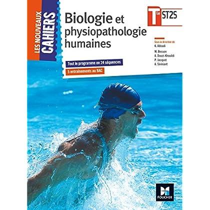 Les Nouveaux Cahiers - Biologie et physiopathologie humaines - Tle BAC ST2S