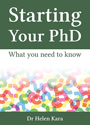 Starting Your PhD: What You Need To Know (PhD Knowledge Book 1) (English Edition)