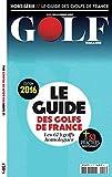 GUIDE DES GOLFS 2016
