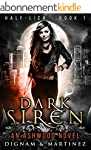 Dark Siren: An Ashwood Urban Fantasy...