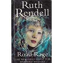 Road Rage - An Inspector Wexford Mystery
