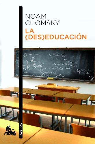 La (des)educación (Contemporánea) por Noam Chomsky