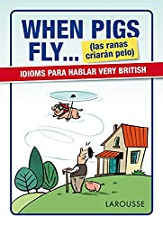 When Pigs Fly...(las ranas criarán pelo)