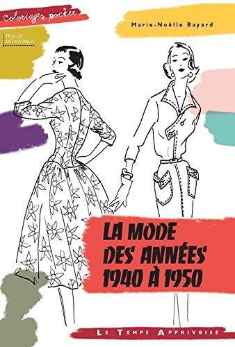 La mode des années 1940 à 1950