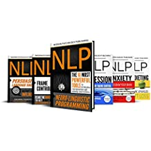 NLP Mastery Toolkit: 6 Manuscripts (NLP, Self Improvement, Success, Habits, Business Book 1) (English Edition)