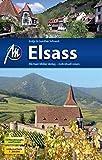 Elsass: Reiseführer mit vielen praktischen Tipps.