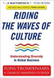 Riding the Waves of Culture: Understanding Diversity in Global Business - revised and updated third edition: Understanding Cultural Diversity in Business by Fons Trompenaars, Charles Hampden-Turner (2012) Paperback
