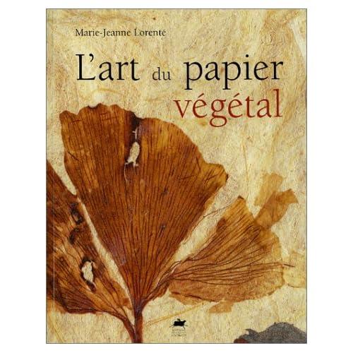 L'art du papier végétal
