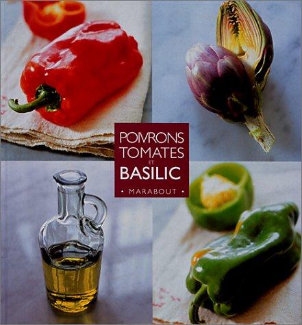 Poivrons, tomates et basilic par Christian Teubner