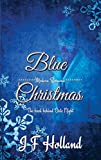Blue Christmas by JF Holland