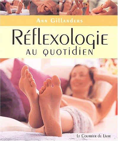 Rflexologie au quotidien