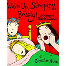 Wake Up, Sleeping Beauty!: An Interactive Book with Sounds