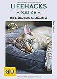 Lifehacks Katze: Die besten Kniffe für den Alltag (GU Tier Spezial)