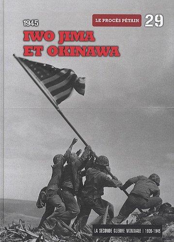 1945, Iwo Jima et Okinawa, tome 29: Le procès Pétain (DVD Inclus)