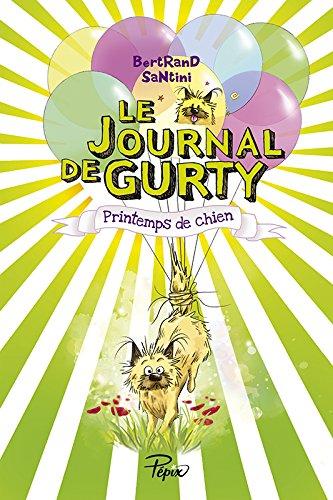 Le journal de Gurty : Printemps de chien