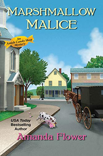 Marshmallow Malice (An Amish Candy Shop Mystery Book 5) (English Edition)