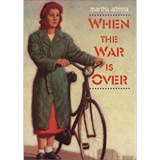 When the War Is over by Martha Attema (2003-03-01)