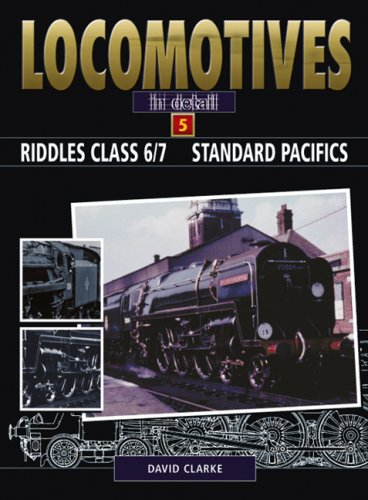 Riddles 4-6-2 BR Standard Pacifics Class 7 (Locomotives in Detail S.) por David Clarke