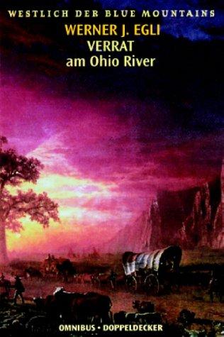 Westlich der Blue Mountains, Verrat am Ohio River