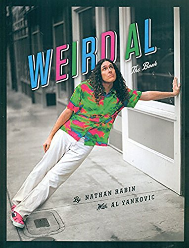 Weird Al: The Book by Nathan Rabin (2016-08-02) Weird-spielzeug