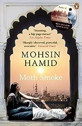 Moth Smoke by Mohsin Hamid (2011-05-05)