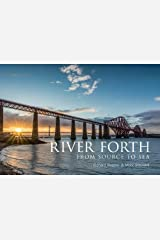 River Forth: From Source to Sea Paperback