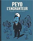 Peyo l'Enchanteur : Biographie de... - Version couverture dessin