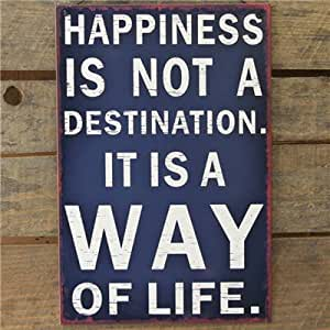 Metal Sign Happines Is A Way Of Life - 20 X 30 Navy Wall Sign