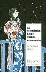 La constelación de los cuervos par Kenji Miyazawa